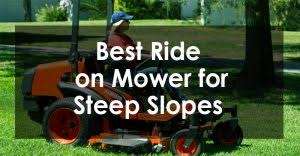 best ride on mower for steep slopes
