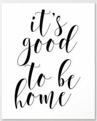 score big savings it s good to be home printable quotes