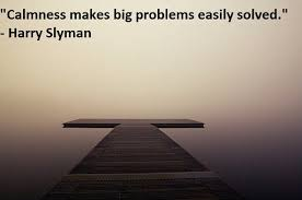 inspirational happy quotes about calmness