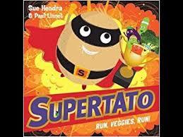 Supertato: Run, Veggies, Run! | Teaching Ideas