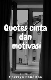 quotes cinta dan motivasi cherryn nanditha wattpad