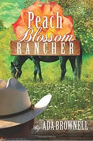 Peach Blossom Rancher (Peaches and Dreams) (Volume 2): Brownell ...