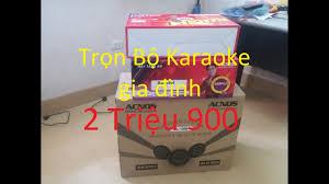 trọn bộ dàn karaoke gia đình siêu rẻ 2,9T hướng dẫn bạn lắp đặt và ...