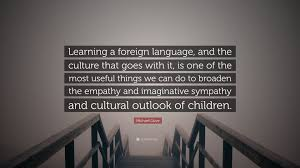 """michael gove quote """"learning a foreign language and the culture"""