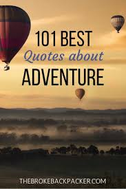 best adventure quotes to inspire your grandest daring moments
