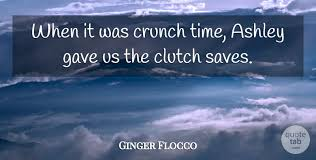ginger flocco when it was crunch time ashley gave us the clutch