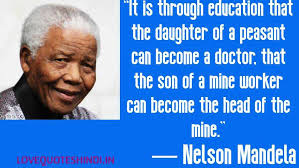 famous nelson mandela quotes on education love peace and life