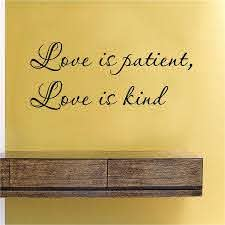 Love Is Patient Love Is Kind Vinyl Wall Art Decal Sticker