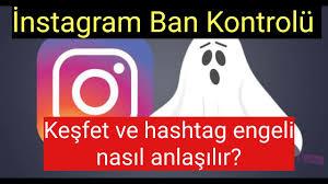 Instagram Shadow Ban Kontrolü Nasıl Yapılır? ( Instagram keşfet ve hashtag  engeli kontrolü) - YouTube