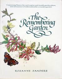 The Remembering Garden by Rosanne Sanders
