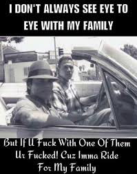 that s how it is gangsta quotes gangster quotes family quotes