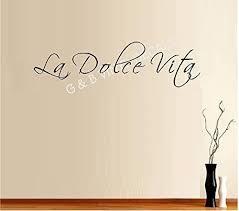 Amazon Com The Sweet Life La Dolce Vita Italian Quote Vinyl Wall Decal Sticker Home Decor Wall Letters Home Kitchen