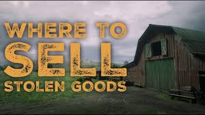 where to sell stolen goods in red dead