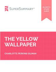 yellow wallpaper summary study guide