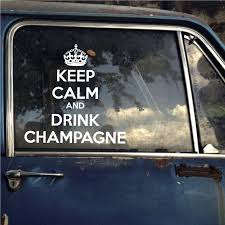 Keep Calm And Drink Champagne Decal 36 Inches Walmart Com