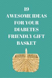 diabetes friendly gift basket