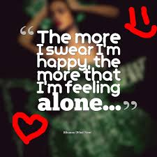 the more i m feeling alone quote amo