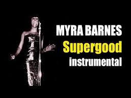 MYRA BARNES (Vicki Anderson) Supergood instrumental - YouTube