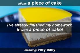 Idiom - A piece of cake - Funky English