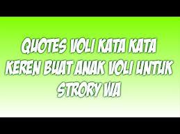 quotes voli kata kata keren buat anak voli untuk strory wa