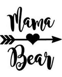 Mama Bear Vinyl Decal Car Window Wall Cup Sticker You Pick The Size Color Ebay