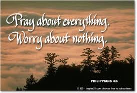 pray about everything worry about nothing inspire