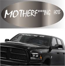 Motherf Ing Hoss Funny Decal Windshield Banner Topchoicedecals