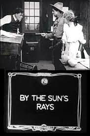 By the Sun's Rays (1914) directed by Charles Giblyn • Reviews ...