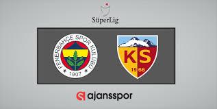 Lig TV canlı izle Fenerbahçe Kayserispor maçı şifresiz bedava Bein ...