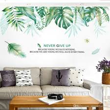 Green Leaves Wall Stickers Living Room Bedroom Background Wall Quote Decals Never Give Up Fresh Plants Art Self Adhesive Wallpaper Poster Wall Tattoos Decals Wall To Wall Decals From Magicforwall 3 97 Dhgate Com