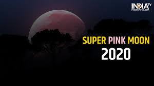 Super Pink Moon 2020: The biggest and ...