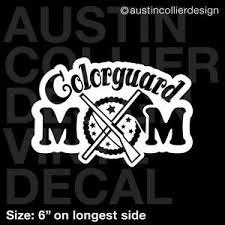 6 Colorguard Mom Vinyl Decal Car Window Laptop Sticker Color Guard Flag Squad Ebay