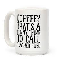 funny teacher coffee mugs lookhuman