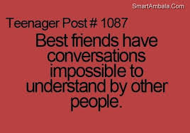 best friend have conversations impossible to understand by other