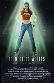 From Other Worlds (2004) - Filmaffinity