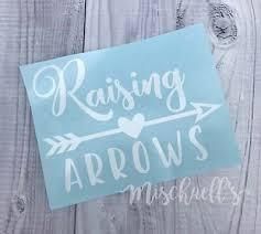 Raising Arrows Car Decal Vinyl Sticker Yeti Cup Decal Christian Mom M1054 Ebay