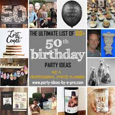 100 50th birthday party ideas by a