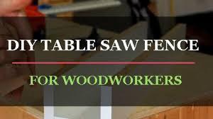 Diy Table Saw Fence Electrosawhq Com