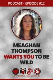 Meaghan Thompson Archives - Love People + Make Money