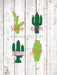 Cactus Decal Personalized Cactus Decal Yeti Cooler Decal Yeti Tumbl Slrustic