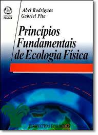 livro: Princípios Fundamentais de Ecologia Física, de Abel Rodrigues