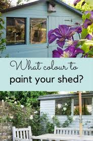 what colour should i paint my shed