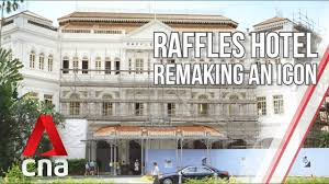 Singapore's Raffles Hotel: Remaking An Icon | Part 1