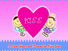i love you and i want to kiss you from
