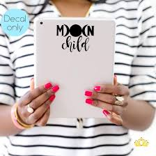 Amazon Com Moon Child Decal Sticker Inspirational Quote Vinyl Decal For Yeti Tumbler Rtic Cup Laptop Mug Accessories For Women Black 3 Inches X 4 Inches Handmade