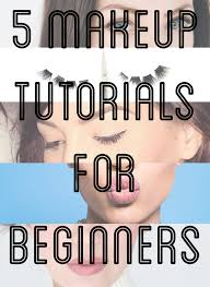 makeup tutorials to try for beginners