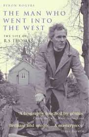 The Man Who Went Into the West by Byron Rogers | Waterstones