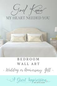 God Knew My Heart Needed You Quote Wall Decal For Bedroom Wall Quotes Bedroom Wall Decals For Bedroom Wall Decor Quotes