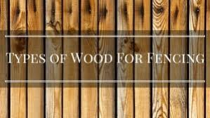 Best Wood For Fencing Wood Fencing Options Wood Fence Stain