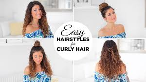 3 easy hairstyles for curly hair you